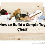 How to Build a Simple Toy Chest DIY