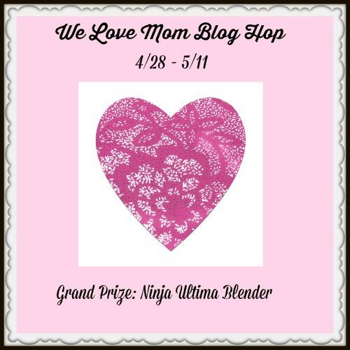 We-Love-Mom-Blog-Hop