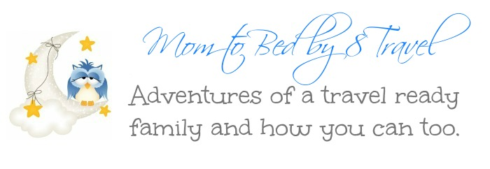 Mom to Bed by 8 Travel