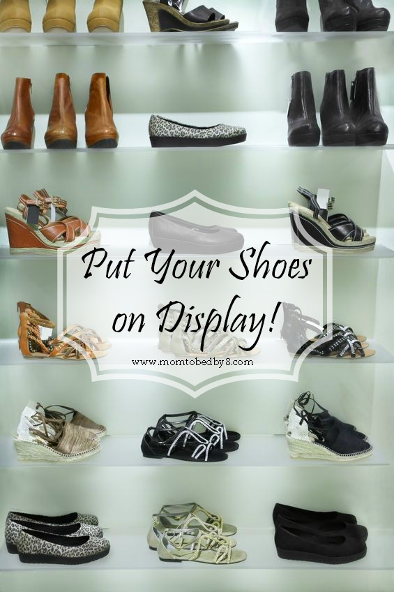 Put Your Shoes on Display!