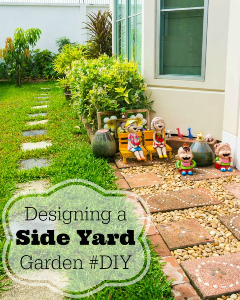 Designing a Side Yard Garden #DIY