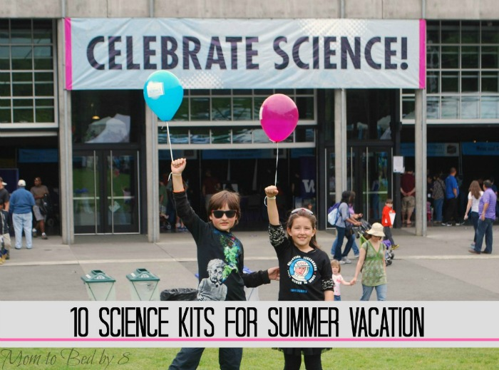 10 Science Kits for Summer Vacation
