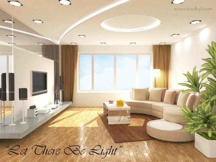 """Let There Be Light"" Selecting the Best Lighting For Your Home"