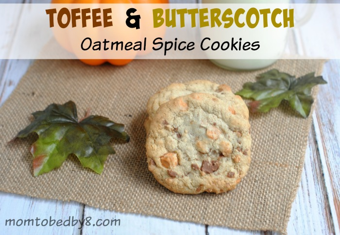Toffee & Butterscotch Oatmeal Spice Cookies