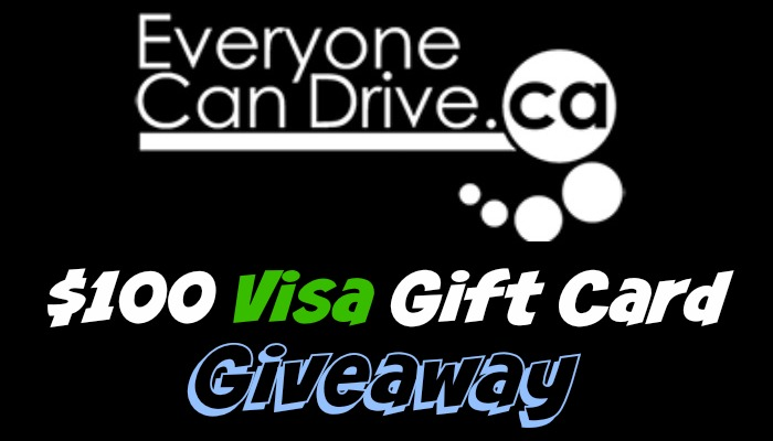EveryoneCanDrive.ca $100 Visa Gift Card Giveaway