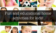Fun and educational home activities for kids