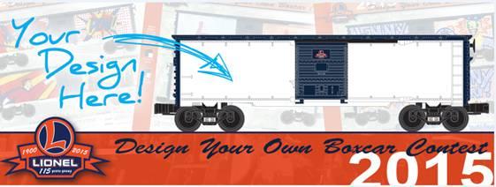 Lionel's 115th Anniversary Design Your Own Boxcar Contest