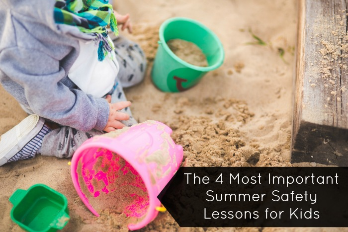The 4 Most Important Summer Safety Lessons for Kids
