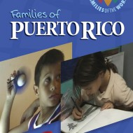 Families of the World: Families of Puerto Rico DVD Giveaway