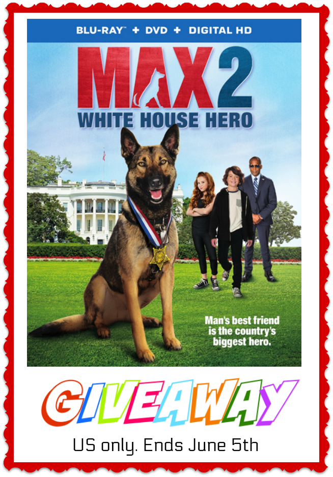 MAX 2: White House Hero Blu-ray Combo Pack Giveaway