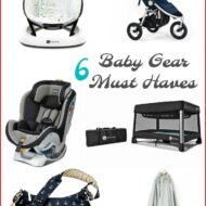 6 Baby Gear Must Haves + Giveaway