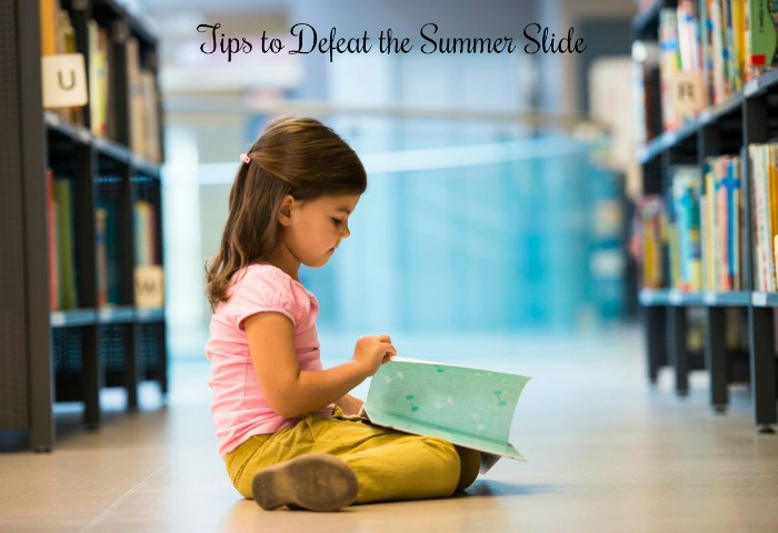 Tips to Defeat the Summer Slide