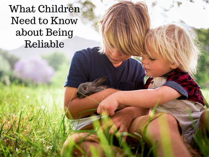 What Children Need to Know about Being Reliable