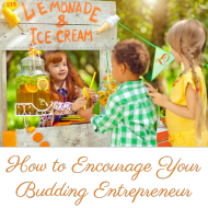 How to Encourage Your Budding Entrepreneur
