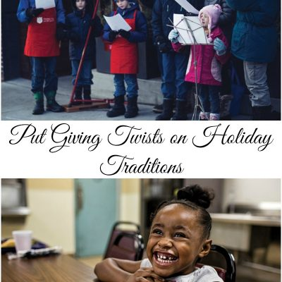 Put Giving Twists on Holiday Traditions