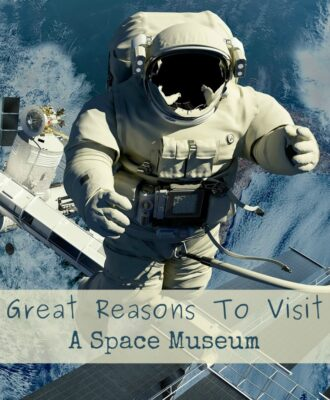 4 Great Reasons To Visit A Space Museum