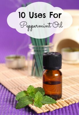 10 Uses For Peppermint Oil