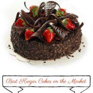 Best Kroger Cakes on the Market