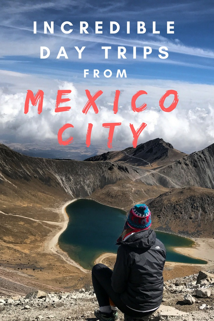 Incredible Day Trips From Mexico City