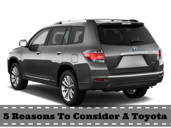 5 Reasons To Consider A Toyota