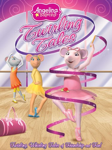 Angelina Ballerina Twirling Tales
