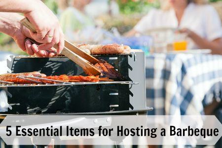 5 Essential Items for Hosting a Barbeque