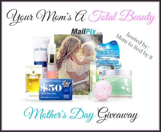 Your Mom's A Total Beauty Giveaway