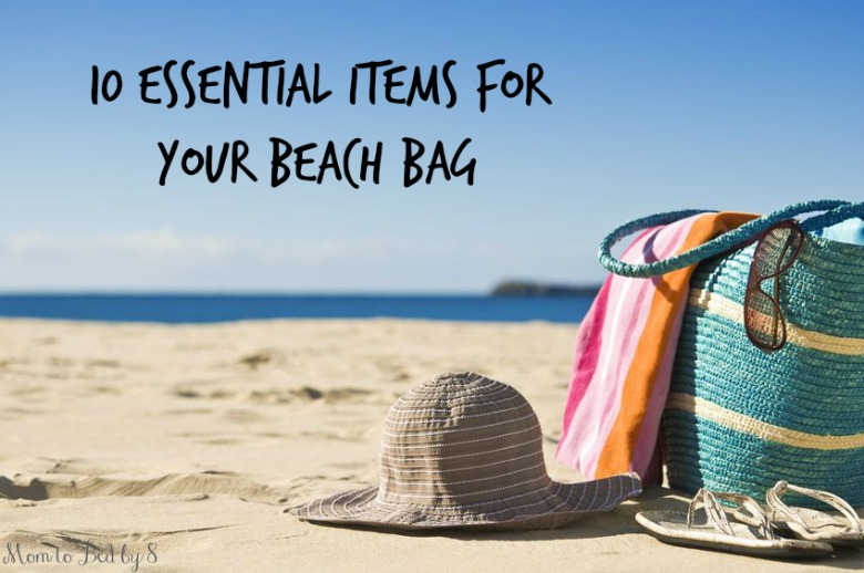 10 Essential Items for your Beach Bag