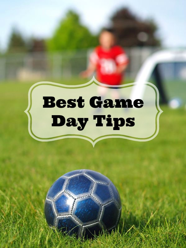 Game Day Tips