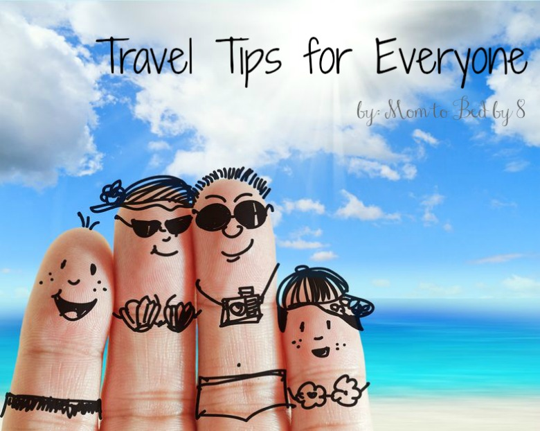 Travel Tips for Everyone