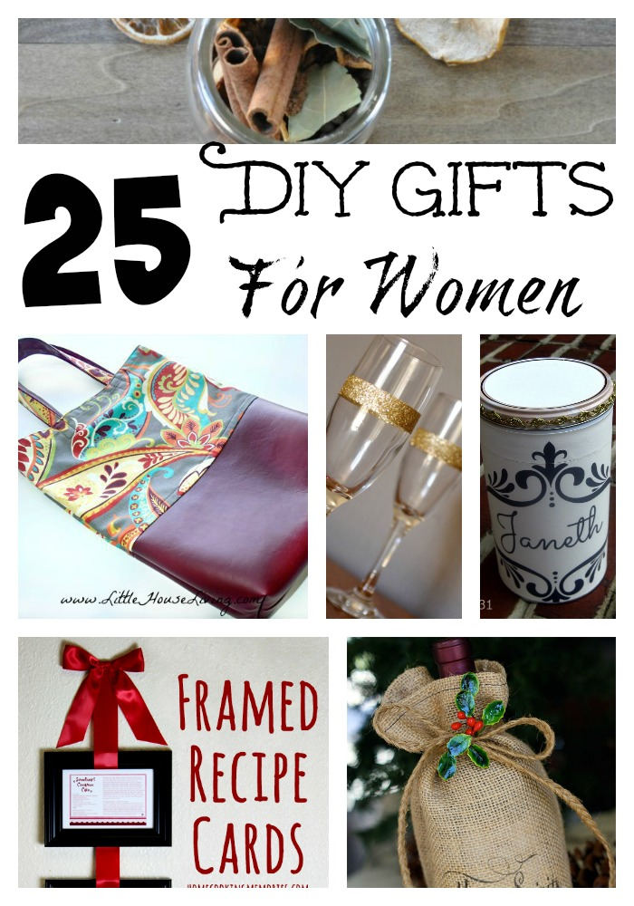 25 DIY Gifts For Women