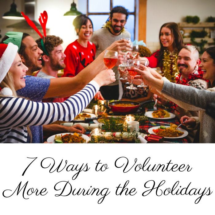 7 Ways to Volunteer More During the Holidays