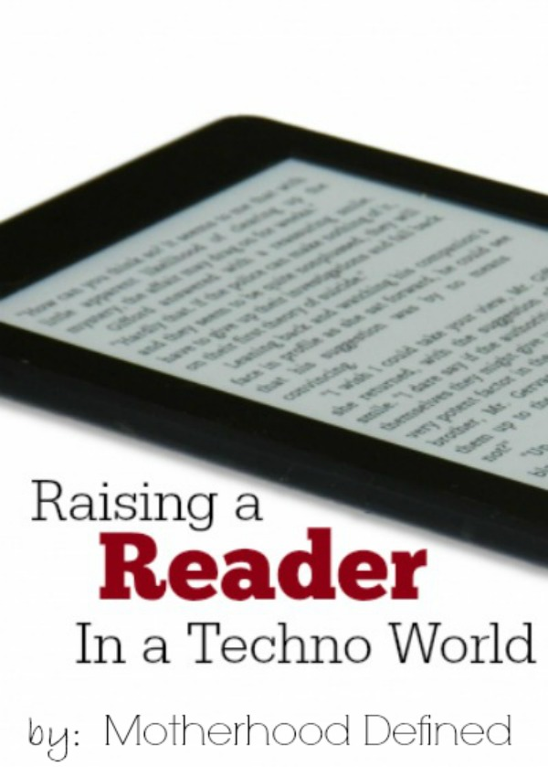 Raising a Reader In A Techno World