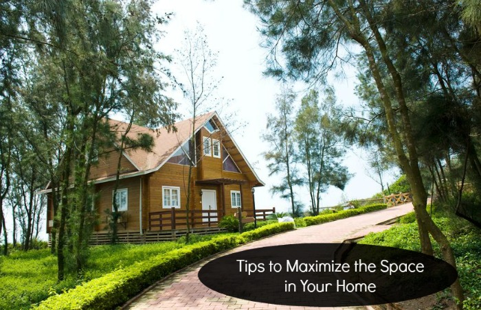 Tips to Maximize the Space in Your Home