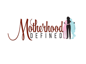 Motherhood Defined