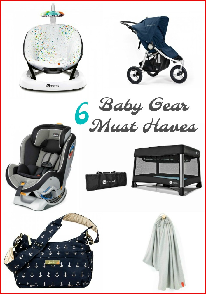 6 Baby Gear Must Haves