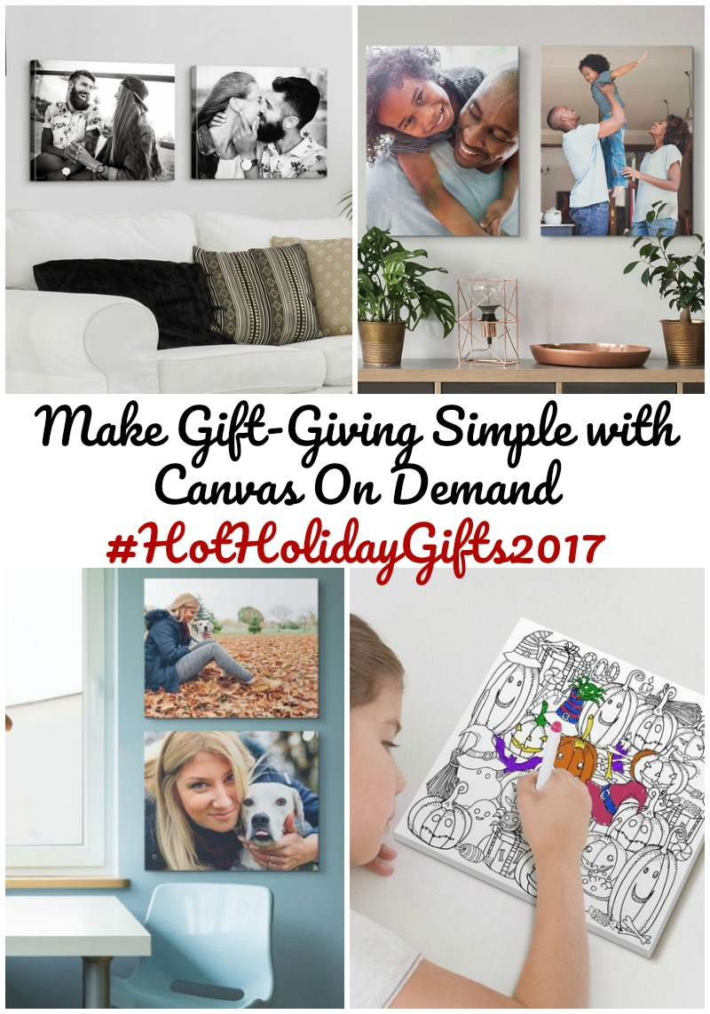 Make Gift-Giving Simple with Canvas On Demand #HotHolidayGifts2017