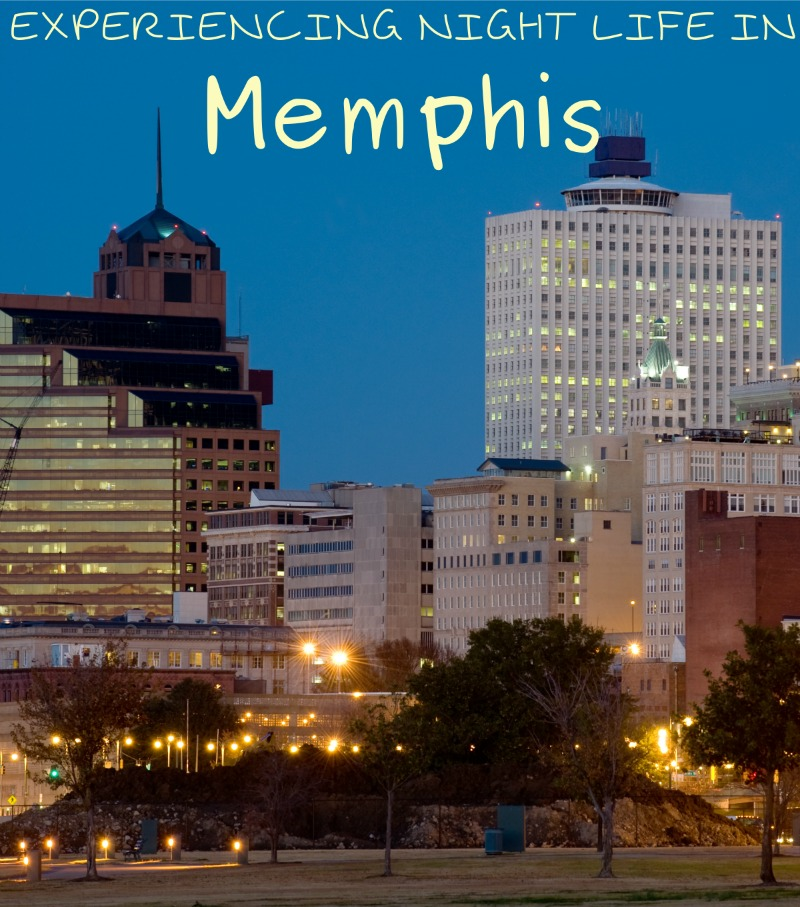 Experiencing Memphis Nightlife