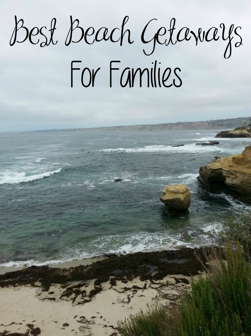 Best Beach Getaways For Families
