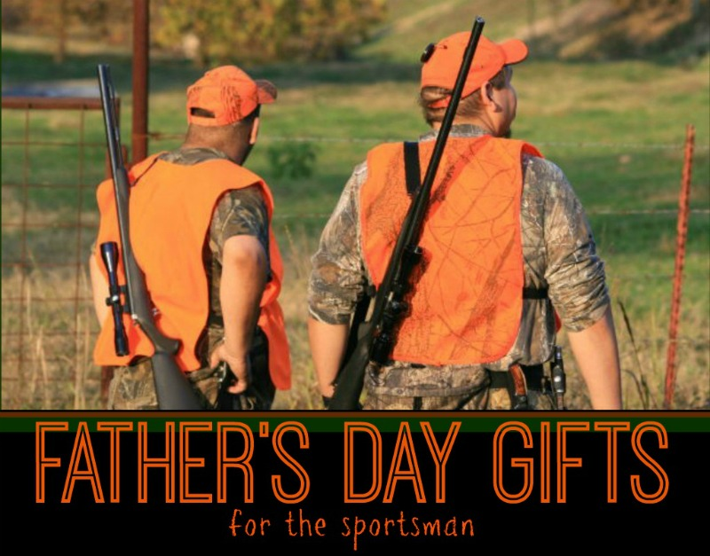 Father's Day Sportsman Gift Guide