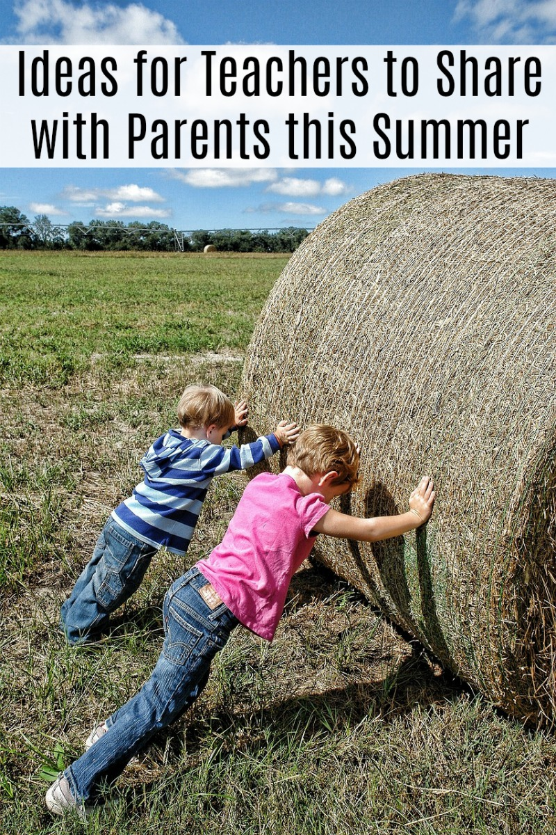 Ideas for Teachers to Share with Parents this Summer
