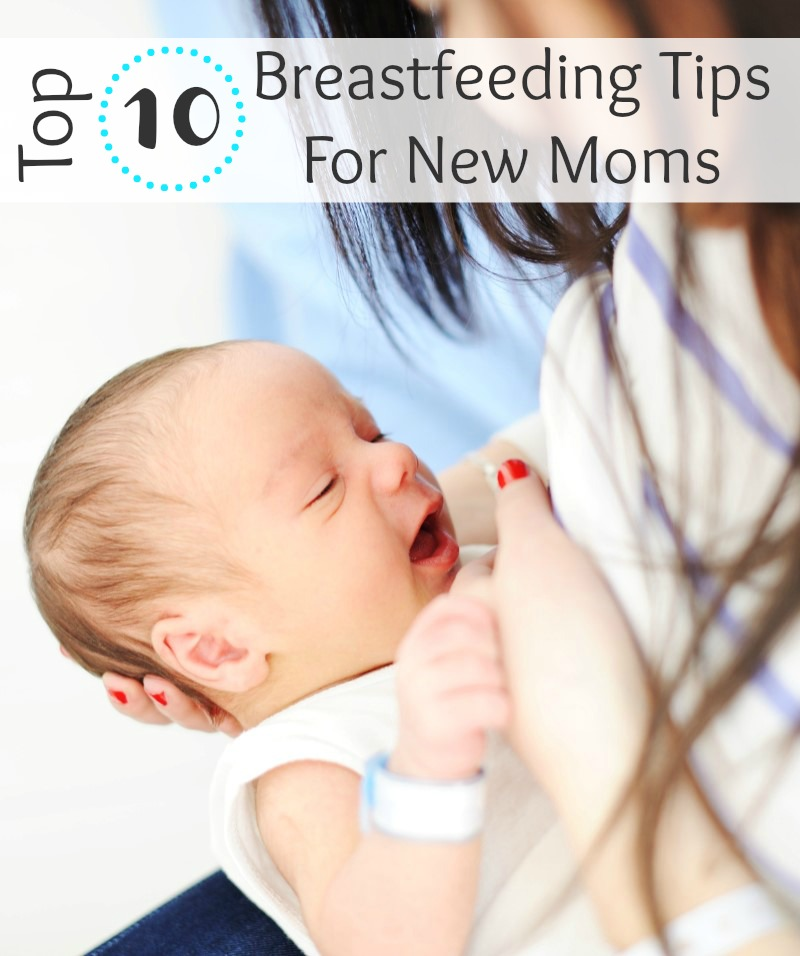 Top 10 Breastfeeding Tips For New Moms