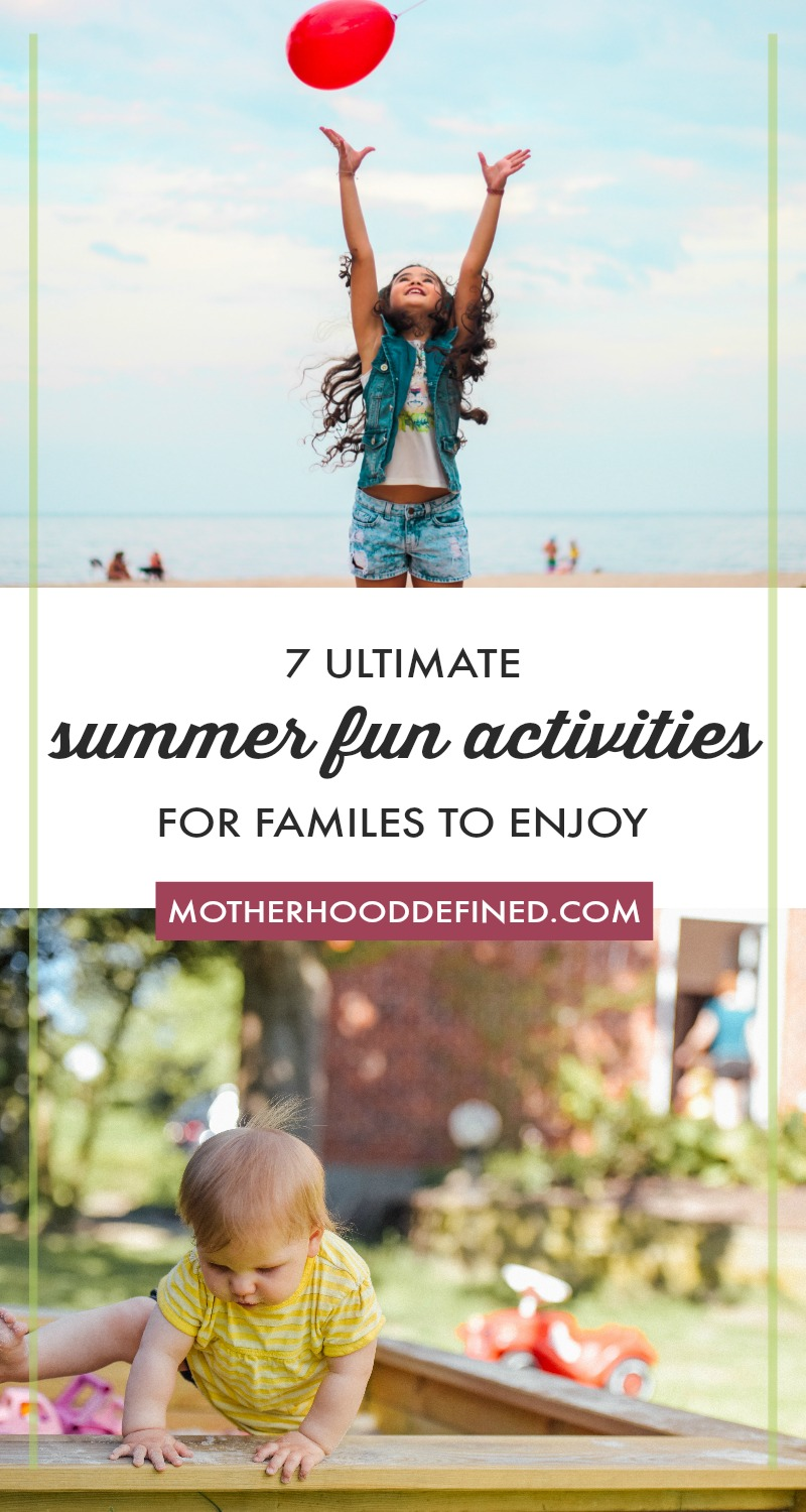 7 Ultimate Summer Fun Activities for Families to Enjoy