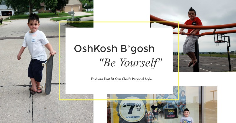 "OshKosh B'gosh ""Be Yourself"" Fashions that Fit Your Child's Personal Style"