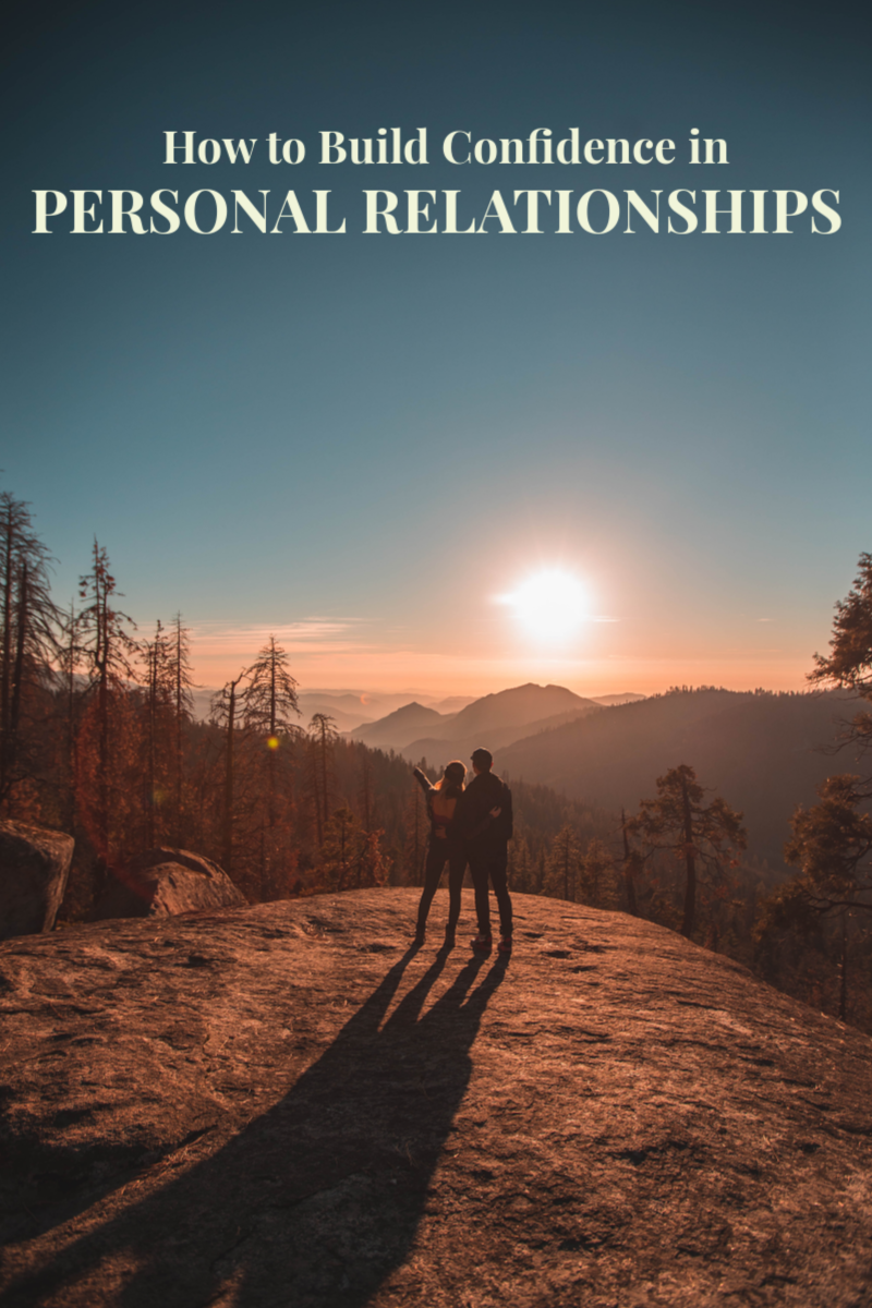 How to Build Confidence in Personal Relationships
