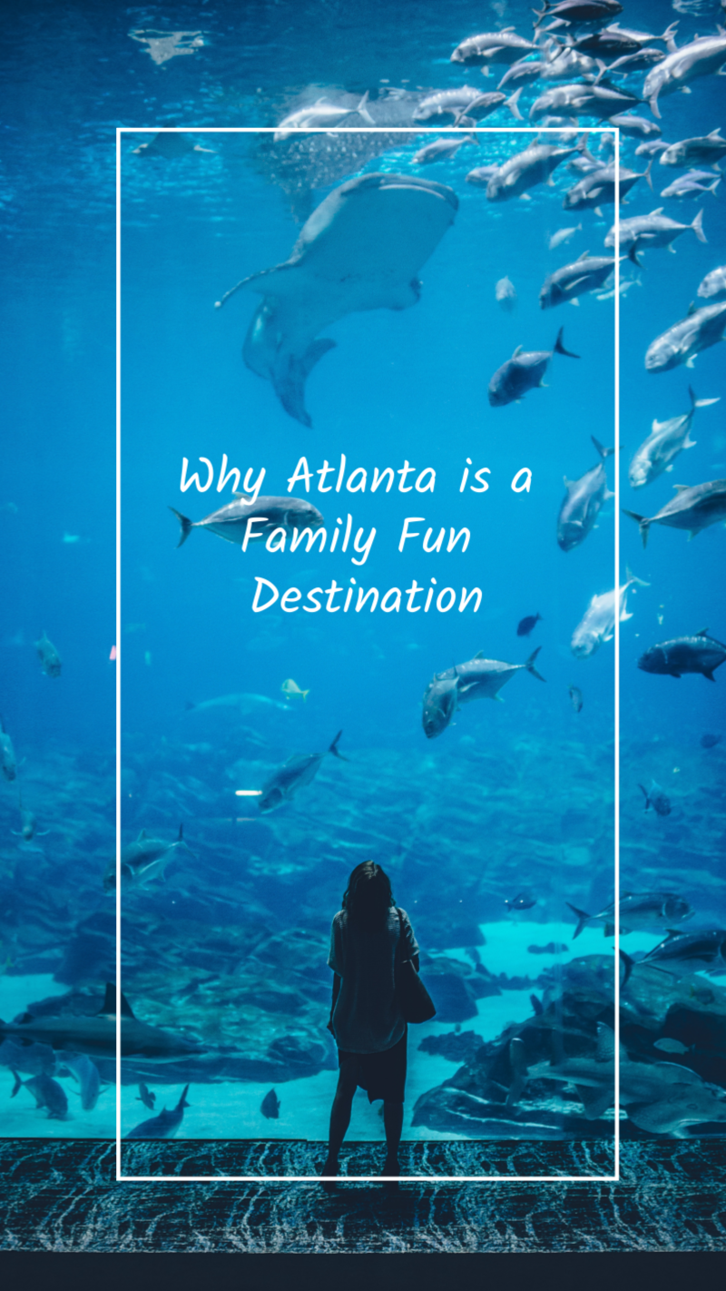 Why Atlanta is a Family Fun Destination #traveldefined