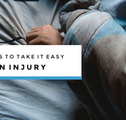 Three Ways To Take It Easy After An Injury