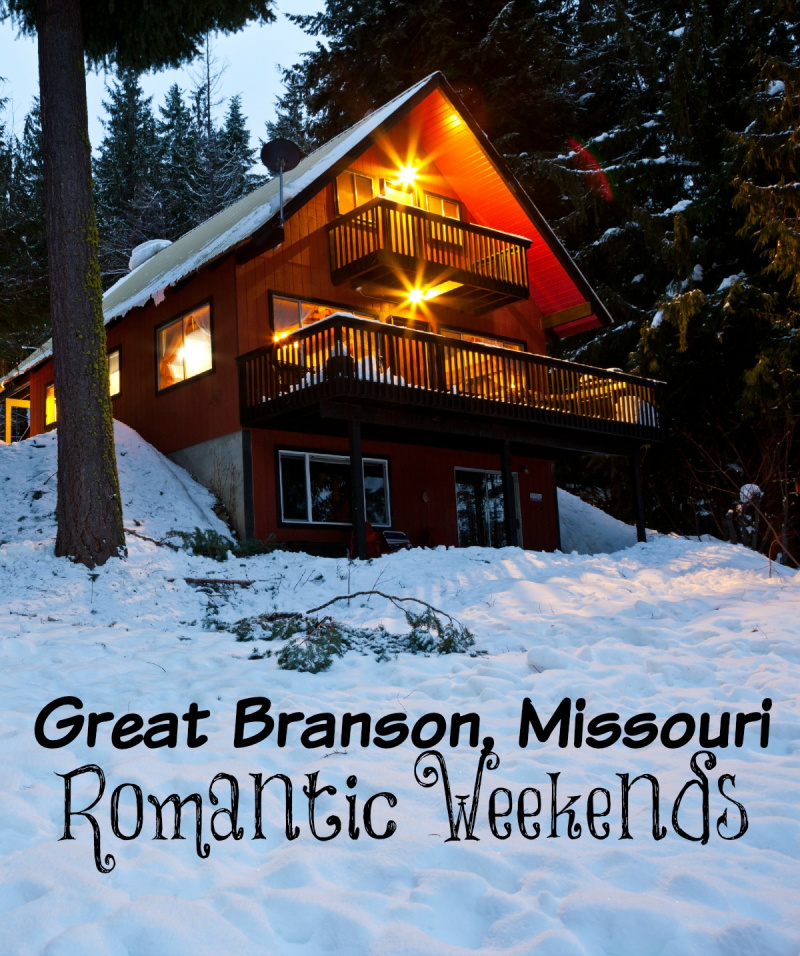 Great Branson Romantic Weekend Ideas