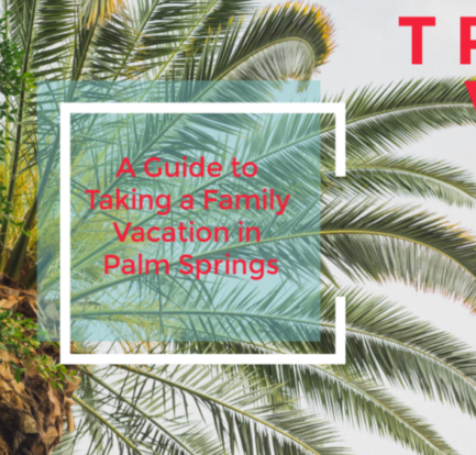 A Guide to Taking a Family Vacation in Palm Springs #VisitPalmSprings #FamilyTravel @mdefined