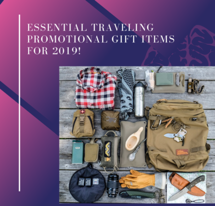 Essential Traveling Promotional Gift Items for 2019!
